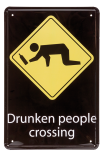 "Warning Sign ""Drunken People Crossing"""